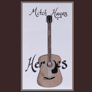 Mitch Hayes | Heroes
